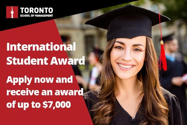 CÙNG SĂN HỌC BỔNG DU HỌC CANADA: $7,000 – TRƯỜNG QUẢN LÝ TORONTO SCHOOL OF MANAGEMENT
